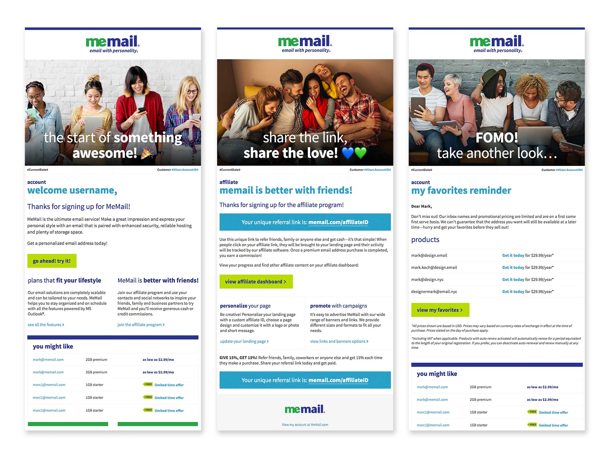 MeMail's fun personality and brand voice are translated into email newsletters and transactional, direct and trigger emails designed to educate consumers about the platform and encourage engagement.